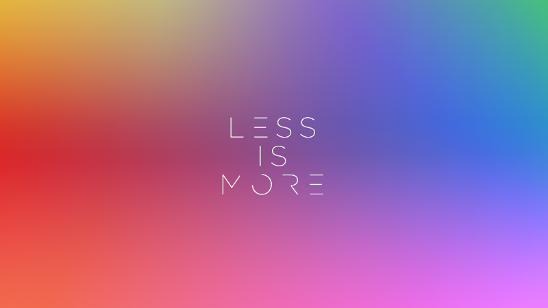 less_is_more_2_by_ausman101-d6yider.png