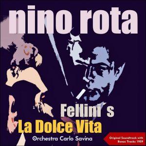 Nino-Rota-Fellini-s-La-Dolce-Vita-Original-Soundtrack-With-Bonus-Tracks-1959-cover.jpg